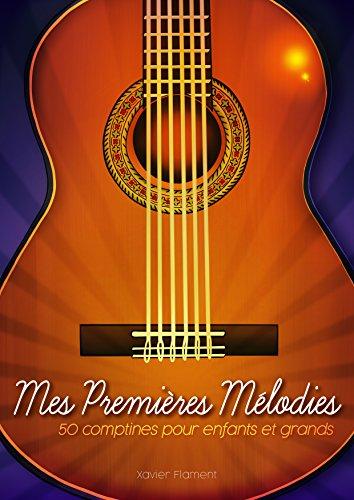 Mes Premières Mélodies par Xavier Flament