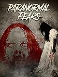 Paranormal Fears (German Subtitled) [OV]