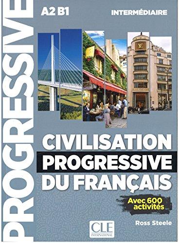 Civilisation progressive du français. Avec 430 exercices. Per le Scuole superiori. Con CD-Audio