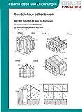 Gew�chshaus selber bauen, 9400 Seiten patente Ideen/Zeichnungen Bild