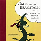 JACK AND THE BEANSTALK =             ING: English/Spanish (Bilingual Fairy Tales)