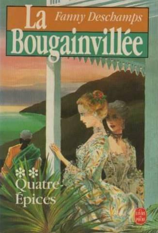 La Bougainvillée, tome 2 : Quatre épices par Fanny Deschamps