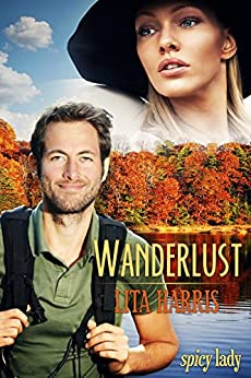 Wanderlust: Lisa und Ryan - eine Lovestory (Spicy Lady 1) (German Edition) by [Harris, Lita]