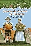 Jueves de Accin de Gracias: La Casa del Arbol # 27 (La Casa Del Arbol / Magic Tree House)