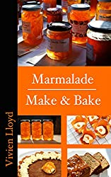 Marmalade Make & Bake