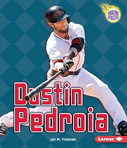 Dustin Pedroia (Amazing Athletes) (English Edition) (Fußball-sox)