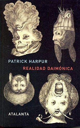 Realidad daimónica (Imaginatio Vera) por Patrick Harpur