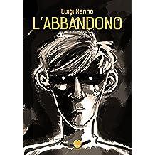 L'abbandono (Fumetto oneshot di Luigi Manno)