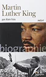 Martin Luther King by Alain Foix (2012-10-18) de Alain Foix