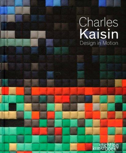 Charles Kaisin : Design in Motion par Francoise Foulon