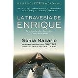 La Travesia de Enrique: La arriesgada odisea de un niño en busca de su madre