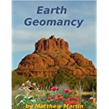 Earth Geomancy: understanding and working with earth energies (English Edition)