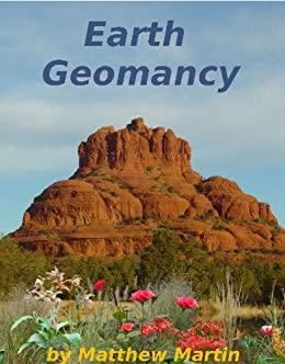 Earth Geomancy: understanding and working with earth energies by [Martin, Matthew]