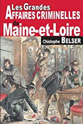 Maine-et-Loire grandes affaires criminelles