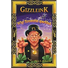 Gizzleink: Why Fireworks Sparkled (Tales of Gizzleink)