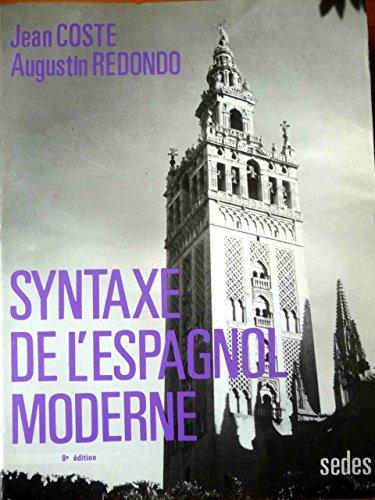 Syntaxe de l Espagnol Moderne