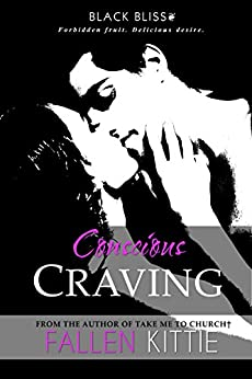 Conscious Craving (Black Bliss Book 2) by [Kittie, Fallen]