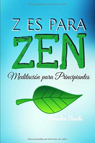 Z es para Zen: Meditación para Principiantes