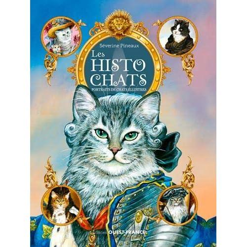 Les histochats : Portraits de chats illustres