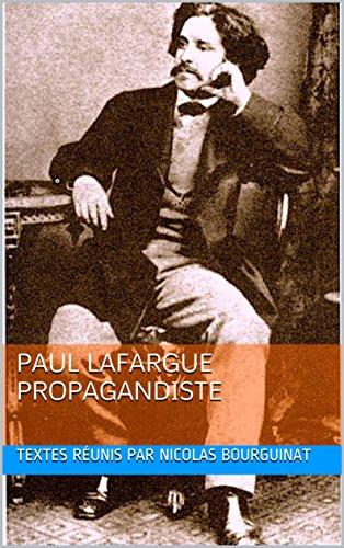 Couverture du livre Paul Lafargue propagandiste (Histoires t. 2)