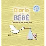 Diario De Tu Bebé. La Aventura Del Primer Año (Otros)