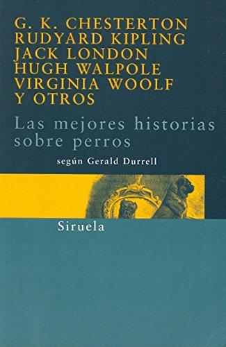 Las mejores historias sobre perros (Siruela/Bolsillo) por Gilbert Keith Chesterton