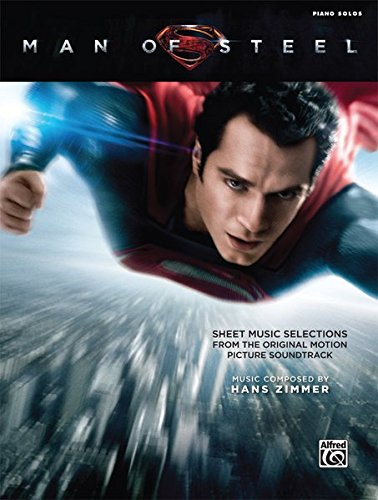 Man of Steel: Sheet Music Selections from the Original Motion Picture Soundtrack  |  Klavier  |  Buch