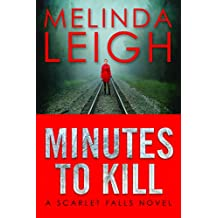 Minutes to Kill (Scarlet Falls Book 2)