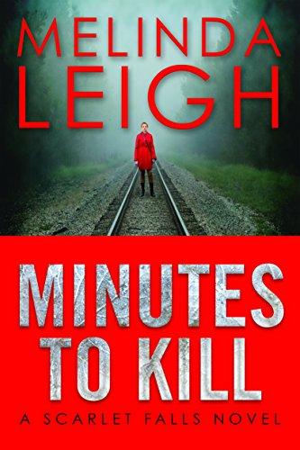Minutes to Kill (Scarlet Falls Book 2) (English Edition)
