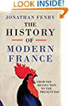 The History of Modern France: From th...