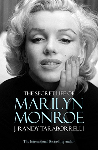 The Secret Life of Marilyn Monroe por J. Randy Taraborrelli