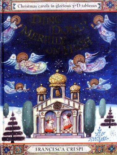 Ding Dong! Merrily on High: A Pop-up Book of Christmas Carols: 0 (Lift the Flap)
