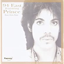 94 East Featuring Prince love love love by 94 East Featuring Prince (2011-11-08)