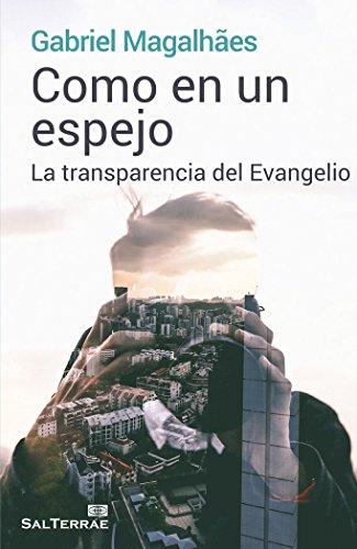 Como en un espejo: La transparencia del Evangelio (El Pozo de Siquem)