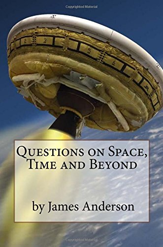 Questions on Space, Time and Beyond!: Question and Answer Guide to Astronomy