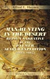 Man-Hunting in the Desert, Being a Narrative of the Palmer Search-Expedition (1882, 1883) (Paperback)