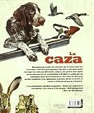 Image de Caza, La. Atlas Ilustrado De
