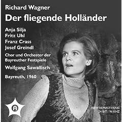 Der fliegende Hollander (The Flying Dutchman): Act I: Dich frage ich, gepriesner Engel Gottes (Hollander)