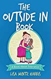 The Outside in Book by Lisa Mintz Harris (2014-10-01)