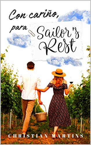 Con cariño, para Sailor's Rest (Spanish Edition)