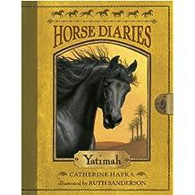 Horse Diaries #6: Yatimah (Horse Diaries series) (English Edition)