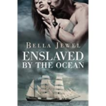 Enslaved by the Ocean (Criminals of the Ocean Book 1) (English Edition)
