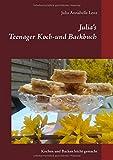 Julia's Teenager Koch- und Backbuch: Kochen und Backen leicht gemacht