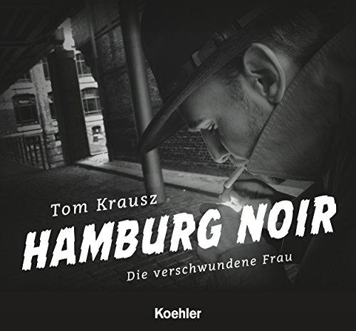 hamburg-noir-die-verschwundene-frau