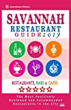 Savannah Restaurant Guide 2019: Best Rated Restaurants in Savannah, Georgia - 500 Restaurants, Bars and Cafés recommended for Visitors, 2019