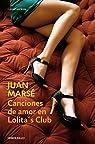 Canciones de amor en Lolita's Club par Juan Marsé