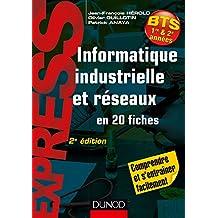 Informatique industrielle et réseaux -2e éd. - en 20 fiches