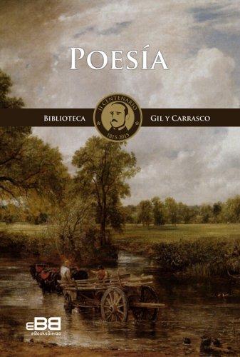 POESÍA: Poesía completa de Enrique Gil y Carrasco. Edición II Centenario (Biblioteca Gil y Carrasco II Centenario 1815-2015 nº 1) por Enrique Gil y Carrasco