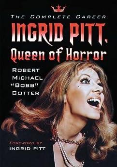 Como Descargar Libros Para Ebook Ingrid Pitt, Queen of Horror: The Complete Career PDF A Mobi