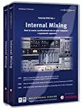 Internal Mixing Tutorial-DVD-ROM 1 & 2 für Windows ab XP und Mac OS X: How to Create a Professional Mix on Your Computer - A Systematic Approach